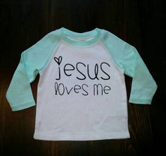 Jesus Loves Me Baby Shirt Kids shirt Handmade by WanderingLittles Baby Shirts, Kids Shirts, Vinyl Shirts, Diy Shirt, Shirts With Sayings, Baby Kids, Long Sleeve Shirts, Shirt Designs, Kids Fashion