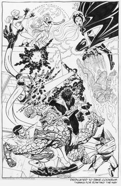 X-Men Vs Fantastic Four commission by John Byrne. 2006. John's dedication to Dave Cockrum was because it was the first time John had drawn the X-Men since Dave had passed away a month earlier.