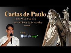11º Estudo das Cartas de Paulo - Tema: Na rota do Evangelho (com Carlos Alberto…