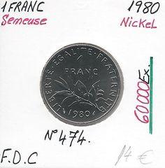 1 FRANC SEMEUSE - 1980 - Pièce de Monnaie en Nickel // Qualité: FDC