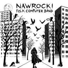 Płyta | Nawrocki Folk Computer Band | Grzegorz Nawrocki