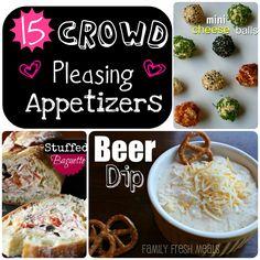 Great ideas!  15 Crowd pleasing appetizers