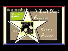 Connie Francis - I Don't Hurt Anymore - YouTube