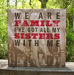 Demdaco Lyricology We Are Family Wall Art - We are family, I've got all my sisters with me. I'm doing a Friends theme around this piece. I'll have all my girlfriends pics around the picture, in my office. Lds, Relief Society Activities, Enrichment Activities, Family Wall Art, Visiting Teaching, Decorative Signs, We Are Family, Family Signs, Unity