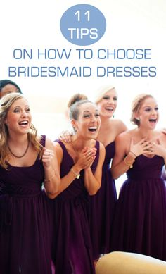 Things to consider when choosing your bridesmaid dresses. #weddingplanningadvice