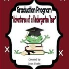 """""""The Adventures of a Kindergarten Year"""" is a Graduation Program I wrote because it was so hard to find creative programs for our students to showca..."""
