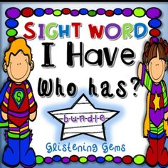 I Have, Who Has Games - Superhero Sight Words Bundle pack!   {Flash Freebie - celebrate 300 positive feedbacks, 24 hours only} - This I have Who Has sight word games kit is designed for students to practice their sight words. The sight word bundle pack includes 3 popular 'I Have, Who Has?' games.