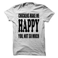 CHICKEN Shirt Chicken Make Me Happy Style T-Shirts, Hoodies. SHOPPING NOW ==► https://www.sunfrog.com/LifeStyle/CHICKEN-Shirt--Chicken-Make-Me-Happy-Style-[BEST].html?id=41382