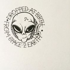 Drawing simple alien 46 ideas for 2019 Tatto Old, Tatoo Art, Tattoo Drawings, Body Art Tattoos, Cool Tattoos, Art Drawings, Alien Drawings, Alien Tattoo, Weed Tattoo