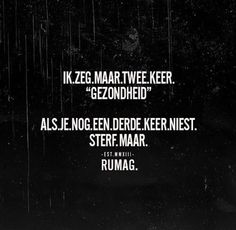 Als ik lang nies 😁 Happy Mind Happy Life, Happy Minds, Best Quotes, Funny Quotes, Dutch Quotes, Dream Bodies, Quote Of The Day, Texts, Qoutes