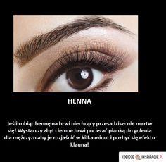 Pamiętaj o tym robiąc hennę na brwi - Kobieceinspiracje.pl Henna, Hair Makeup, Make Up, Faces, Beautiful, Beauty, Craft, Painting, Creative Crafts
