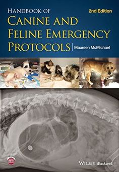 Veterinary E-Books: Handbook of Canine and Feline Emergency Protocols