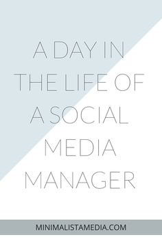 Minimalista Media - Are you curious about what a typical day looks like as a social media manager? Or perhaps you are interested in the career? Read this post to see what goes into managing social media accounts! Click through to read and find out what a social media manager really does.