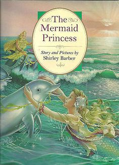 THE Mermaid Princess Shirley Barber Paperback 1996 0867886927 |