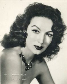 María Félix - Maria Felix -- One daring, amazing chica. As one said, her characters had the vulnerability to fall madly in love and the fierceness to kick ass when necessary.