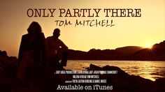 Only Partly There - Tom Mitchell