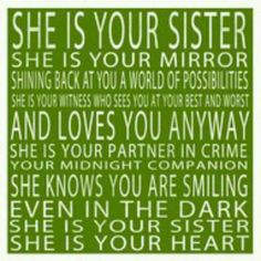 awwwwwwwww this is for both of my sisters and how much i love them
