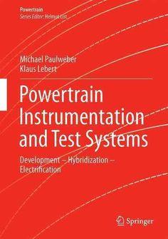 Powertrain Instrumentation and Test Systems: Development – Hybridization – Electrification