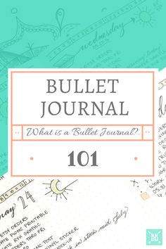 Bullet Journal 101 - What is a Bullet Journal? | Boho Berry