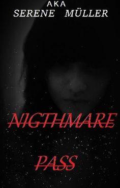 """Deberías leer """" Nightmare Pass. """" en #Wattpad #cienciaficción"""