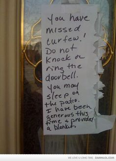 it'll be on my front door if my kids are late.