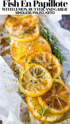 Fish en Papillote with Butter, Garlic, Rosemary, and Lemon is an easy main dish resulting in moist, tender, flavorful fish! Serve it up with your favorite side dishes for a lovely well-balanced meal. Paleo, keto, low-carb, whole30, and delicious!