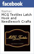 Latch Hook Kits & Pre-cut Rug Yarn, Rug Canvas, Disney Dreams Cross Stitch & Latch Hook Collection, Needlework Fabrics & Accessories, Rug Hooking, Rug Yarn Punch Needle, Trivets & Coasters. Exclusives offered by M.C.G. Textiles.
