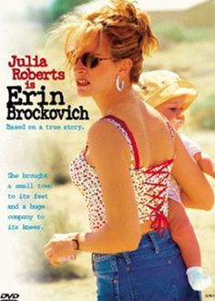 """Erin Brockovich"", definitely one of Julia Roberts best performances."