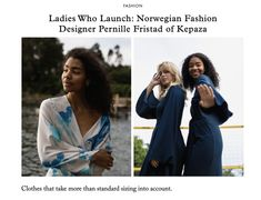 """Scandinavia Standard had a chat with Kepaza's founder and designer Pernille Fristad for their column """"Ladies Who Lunch. Norwegian Fashion, Ladies Who Lunch, Interview, Product Launch, Lady, Womens Fashion, Fashion Design, Clothes, Dresses"""