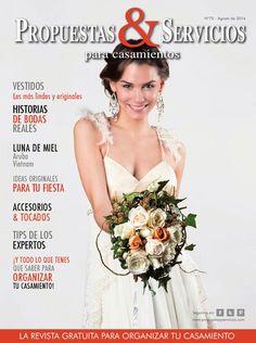 Propuestas & Servicios para casamientos - Nº75 Agosto 2014 La revista gratuita para organizar tu casamiento!