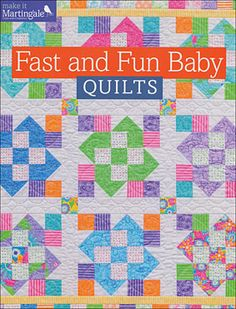Fast & Fun Baby Quilts