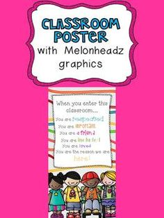 """Free Classroom Poster with Melonheadz Graphics....Follow for Free """"too-neat-not-to-keep"""" teaching tools & other fun stuff :)"""