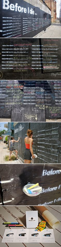 """Before I Die"" Project by Candy Chang http://candychang.com/before-i-die-in-nola/"