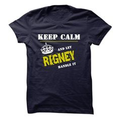 I Love Let RIGNEY Handle It T shirts