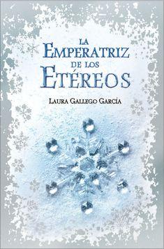 """""""La emperatriz de los Etéreos"""" de Laura Gallego García"""
