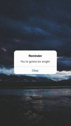 Reminder: Everythings gonna be alright. Wallpaper - Reminder: Everythings gonna be alright. Words Wallpaper, Sad Wallpaper, Phone Wallpaper Quotes, Iphone Background Wallpaper, Message Wallpaper, Black Aesthetic Wallpaper, Aesthetic Backgrounds, Aesthetic Iphone Wallpaper, Aesthetic Wallpapers
