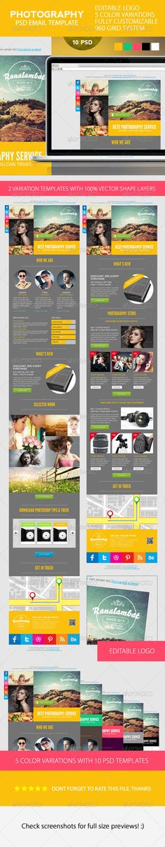 Photography PSD Email Template #GraphicRiver Photography PSD Email Template An elegant, professional, simple and ultra-clean layout for your Email Newsletter. It's very easy to edit, all you need to do is just to change content and images. It's fully customizable. Features : 10 PSD files 100% vector shape layers Fully Customizable Layout Widht : 700px 5 color themes Super easy to customize and editable logo Work organized in folders Included : Help_documentation Fonts info: Bello : .myfonts…