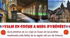 Guía práctica de un viaje en coche a Midi-Pyrénées Ph, France, Mansions, House Styles, France Travel, Southern France, Pyrenees, Motorhome, Houses