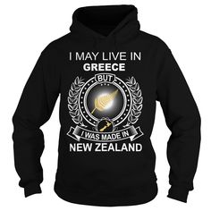 (Tshirt Suggest Order) I MAY LIVE IN GREECE BUT I WAS MADE IN NEW ZEALAND Teeshirt Online Hoodies, Tee Shirts
