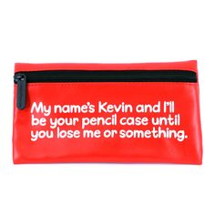 "Waldo Pancake ""My name is Kevin"" Pencil Case"