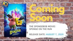 The SpongeBob Movie: Sponge on the Run will be released on August Rodger Bumpass, Upcoming Animated Movies, Tim Hill, Tom Kenny, Pet Snails, Running Gif, Going On A Trip, Lost City, Spongebob
