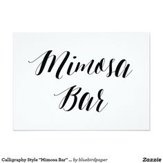 "Calligraphy Style ""Mimosa Bar"" Wedding Sign Card"