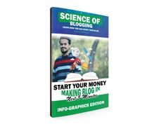 Science of Blogging : Start Your Blog in Next 5 Minute