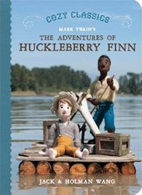 Cozy-Classics---Huckleberry-Finn and Tom Sawyer SPRING 2014