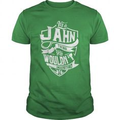 cool It's JAHN Name T-Shirt Thing You Wouldn't Understand and Hoodie