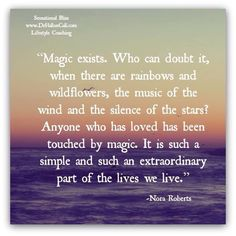 Magic exists, and all around Cool Words, Wise Words, Book Quotes, Me Quotes, Magic Quotes, Believe In Magic, Happy Thoughts, Positive Thoughts, Meaningful Words
