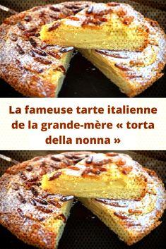 """The famous Italian pie of the grandmother """"torta della nonna"""", Quick Dessert Recipes, Quick Easy Desserts, Easy Cake Recipes, Dessert Party, Best Rhubarb Recipes, Dessert Restaurants, Chocolate Cake Recipe Easy, Cake Chocolate, French Toast Bake"""