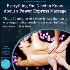 Double your relaxation with our Power Express Massage! Not sure what I am talking about? Check it out>>