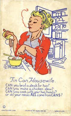 ....is to cook even if it means from cans