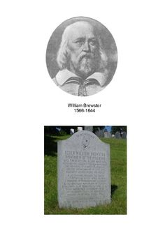 Elder William Brewster is my maternal Great Grandfather, Pilgrim colonist… Plymouth Colony, Family Tree Photo, Old Family Photos, May Flowers, Early American, Ancestry, Family History, Genealogy, American History